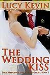 The Wedding Kiss (Four Weddings and a Fiasco, #5)