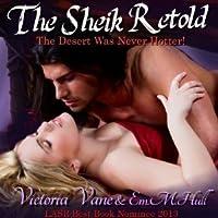 The Sheik Retold
