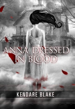 Anna Dressed in Blood (Anna, #1) cover