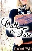Call It Fate