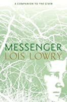Messenger (The Giver, #3)