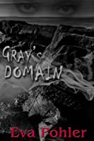 Gray's Domain (Purgatorium, #2)