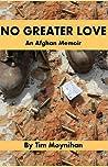 No Greater Love: An Afghan Memoir