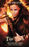 The Pack - Retribution (The Pack, #2)