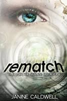 Rematch (The Vortex Series, #1)