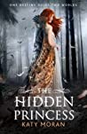 The Hidden Princess (Hidden Among Us #2)