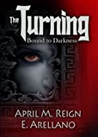 Bound to Darkness (The Turning Series, #1)