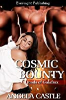 Cosmic Bounty (The Quads of Galafrax, #1)