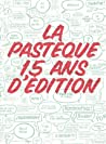 La Pastèque, 15 ans d'édition