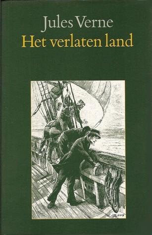 Het verlaten land by Jules Verne
