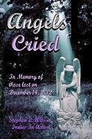 Angels Cried