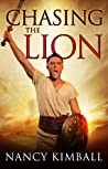 Chasing the Lion (Sword of Redemption #1)