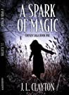 A Spark of Magic (Chosen Saga, #1)