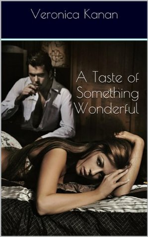 A Taste of Something Wonderful