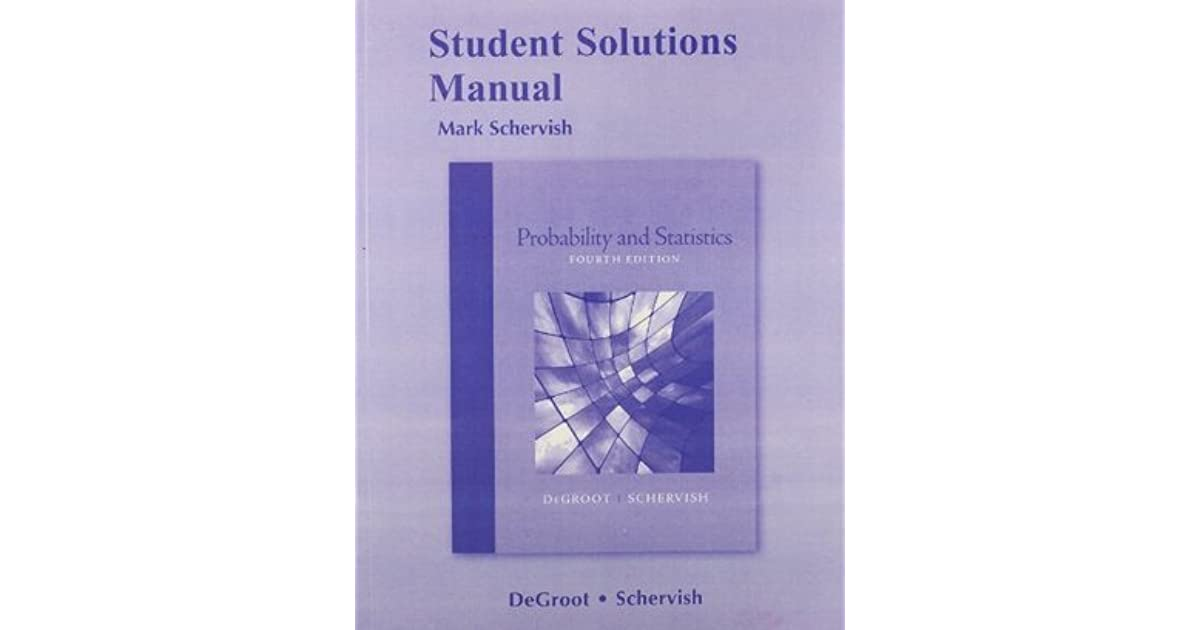 Student Solutions Manual For Probability And Statistics By