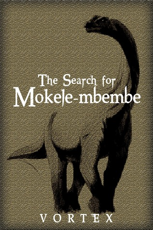 The Search for Mokele-mbembe by VORTEX