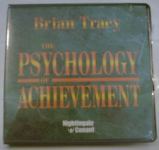 Brian Tracy-The Psychology of Achievement  Develop the Top Achiever's Mindset-Nightingale-Conant (2002)