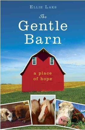 My Gentle Barn: A Place of Hope