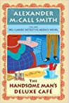 The Handsome Man's Deluxe Café (No. 1 Ladies' Detective Agency #15)