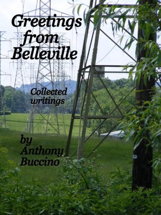 Greetings From Belleville, New Jersey, collected writings