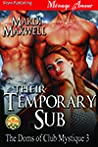 Their Temporary Sub (The Doms of Club Mystique, #3)