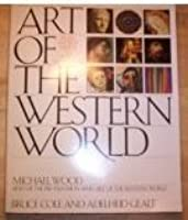 ART OF THE WESTERN WORLD From Ancient Greece to Post Modernism