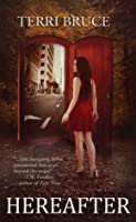 Hereafter (Afterlife #1) (The Afterlife Series)