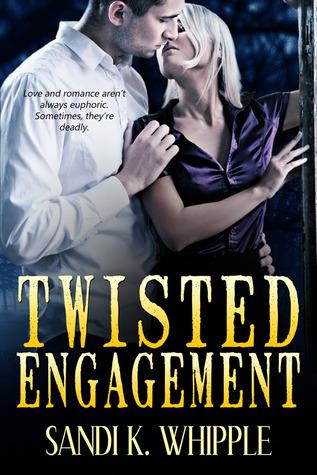 Twisted Engagement by Sandi K. Whipple