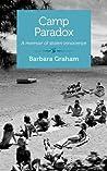 Camp Paradox: A memoir of stolen innocence