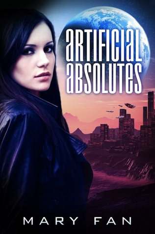 Artificial Absolutes (Jane Colt, #1)
