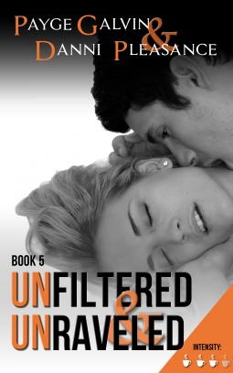 Unfiltered & Unraveled by Payge Galvin