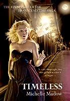Timeless (Transcend Time, #2)