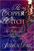 The Copper Witch (The Broken Line, #1)