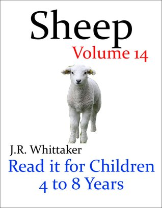 Sheep (Read it book for Children 4 to 8 years)