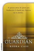 El guardián (La selección, #2.5)
