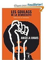 Les goulags de la démocratie: Réflexions et entretiens