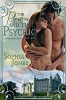 The Phantom and the Psychic: A Paranormal Erotic Tale
