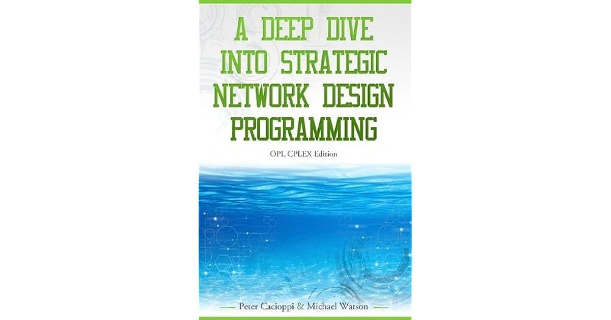 A Deep Dive into Strategic Network Design Programming: OPL CPLEX