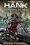 Basketful of Crap (Hard Luck Hank, #2)