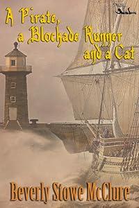A Pirate a Blockade Runne,r and a Cat