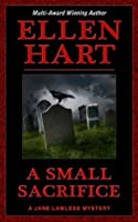 A Small Sacrifice (Jane Lawless Series)