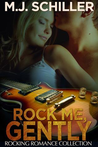Rock Me, Gently (Rocking Romance, #4)