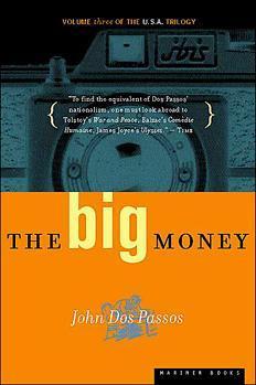 The Big Money (U.S.A., #3)