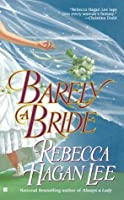 Barely A Bride (Berkley Sensation)