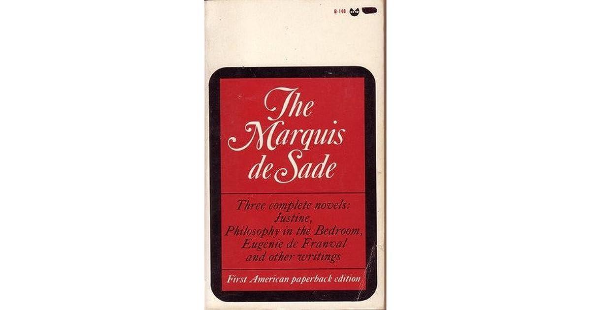 Three Complete Novels: Justine / Philosophy In The Bedroom
