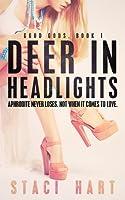 Deer in Headlights (Good Gods #1)