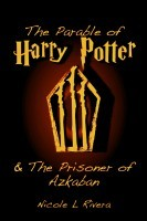 The Parable of Harry Potter & The Prisoner of Azkaban
