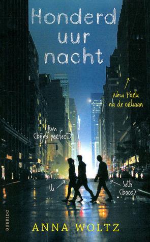 Honderd uur nacht – Anna Woltz