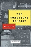 The Tombstone Tourist: Musicians