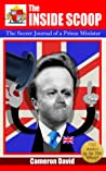 The Inside Scoop:The Secret Journal of a Prime Minister